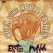 Album artwork for Rupa & The April Fishes : Este Mundo