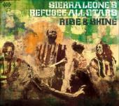 Album artwork for Sierra Leone's Refugee Allstars: Rise & Shine