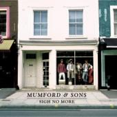 Album artwork for MUMFORD & SONS: SIGH NO MORE