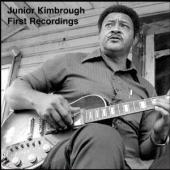 Album artwork for Junior Kimbrough: First Recordings