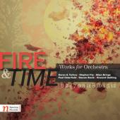 Album artwork for Fire & Time - Works for Orchestra
