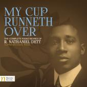 Album artwork for My Cup Runneth Over: The Complete Piano Works of R