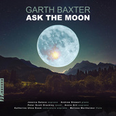 Album artwork for Garth Baxter: Ask the Moon
