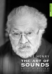 Album artwork for PIERRE HENRY: THE ART OF SOUNDS