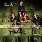 Album artwork for Ensemble Paladino: Schubert (re)inventions