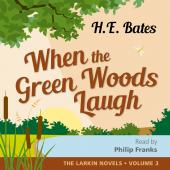 Album artwork for Bates: When the Green Woods Laugh (Unabridged)