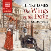 Album artwork for The Wings of the Dove (Unabridged)