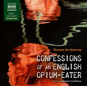 Album artwork for Confessions of an English Opium-Eater (Unabridged)