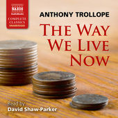 Album artwork for The Way We Live Now (Unabridged)