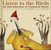 Album artwork for Listen to the Birds, Introduction to Classical Mus