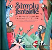 Album artwork for Simply Fantastic- An Introduction to Classical Mus