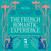 Album artwork for THE FRENCH ROMANTIC EXPERIENCE