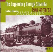 Album artwork for LEGENDARY GEORGE SIBANDA - SOUTHERN RODESIA
