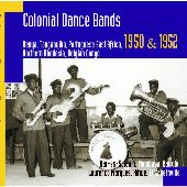 Album artwork for COLONIAL DANCE BANDS 1950 & 1952