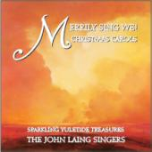 Album artwork for John Laing Singers: Merrily Sing We!