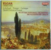 Album artwork for Elgar: Overtures - In the South, Foissart, etc