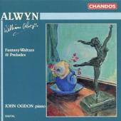 Album artwork for Alwyn: Fantasy-Waltzes, 12 Preludes / Ogdon